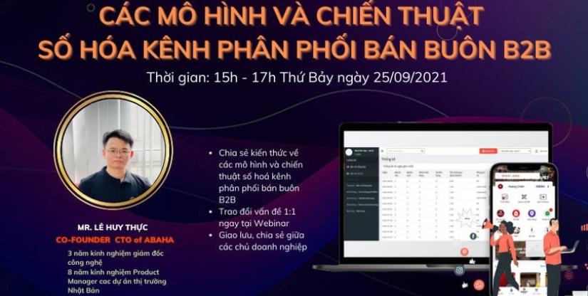 Webinar Miễn phí: Các mô hình và chiến thuật số hóa kênh phân phối bán buôn B2B hiệu quả!